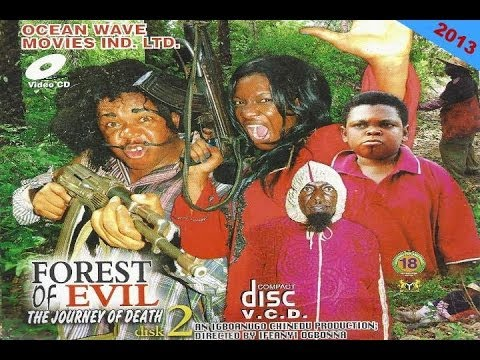 Download Forest of Evil 2 - Nigerian Nollywood Movie