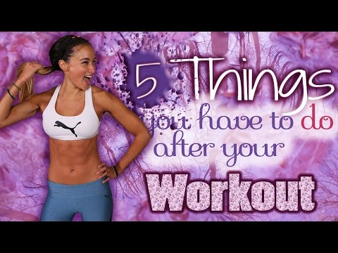5 Things you should do after your workout Post Training Todos Important Tips