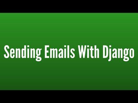 Sending Emails in Django - YouTube