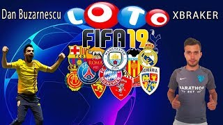 LOTO FIFA 19 - XBRAKER vs DAN BUZARNESCU !!!