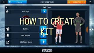 HOW TO CREAT A  KIT & LOGO IN DREAM LEAGUE SOCCER