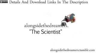 """The Scientist"" - Alongside the Dreamers [FREE DOWNLOAD]"