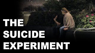 THE SUICIDE EXPERIMENT