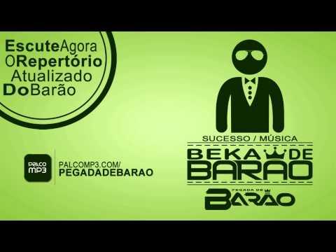 Pegada de Barão - Beka de Barão OFICIAL