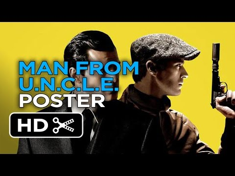 The Man From U.N.C.L.E. - Poster First Look (2015) Guy Ritchie Movie HD