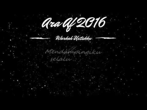 Ara AF 2016 - Warkah Untukku (LIRIK Dan Kord)