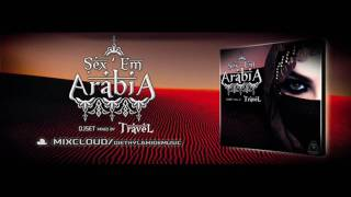 Video TRAVEL - Sex'Em Arabia (DM020) download MP3, 3GP, MP4, WEBM, AVI, FLV Mei 2018