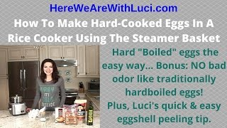 How To Make Hard-Cooked Eggs In A Rice Cooker Using The Steamer Basket