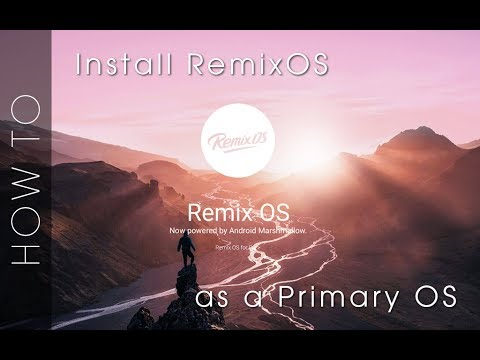 Installing RemixOS as a main OS (Goodbye Windows) - TechRodent Guides