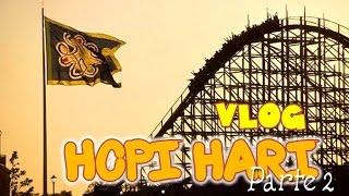 vlog-hopi-hari-parte-2