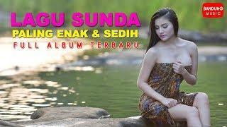 Lagu Sunda Paling Enak dan Sedih Full Album - Stafaband