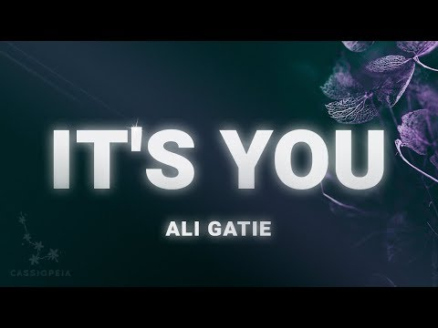 Ali Gatie – It's You (Lyrics)