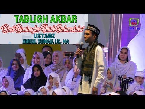 TABLIGH AKBAR USTADZ ABDUL SOMAD, LC,MA (UAS) BONTANG 24 FEB 2019