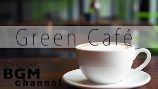 Fresh Coffee Jazz & Bossa Nova - Relaxing Instrumental Music to Start Day