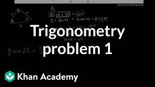IIT JEE trigonometry problem 1   Trig identities and examples   Trigonometry   Khan Academy