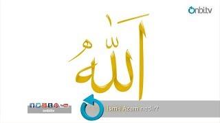 İsm-i Azam nedir?