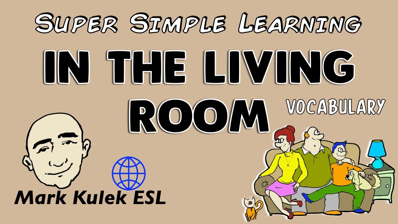 in the living room basic vocabulary practice esl efl youtube