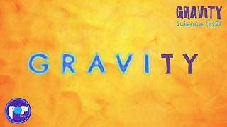 Gravity [POPTOPICS] KS2 Science Lyric Video - Educational song about gravity for kids