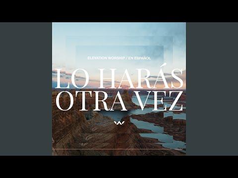 Lo Harás Otra Vez (Do It Again)