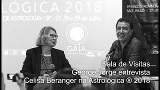 Sala de Visitas na Gaia • George Jorge entrevista a astróloga Celisa Beranger