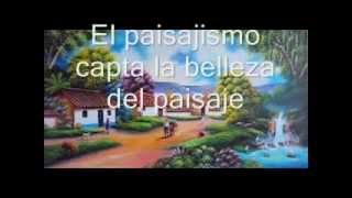 VIDEO DE COSTUMBRISMO Y PAISAJISMO , HISTORIA