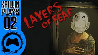 Layers of Fear - 02 - Krillin Plays (TeamFourStar)