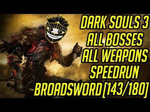 DS3 Every Weapon Every Boss Speedrun (Broadsword) (143/180)
