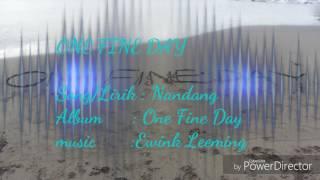 Nandang-One Fine Day(Video Lirik)
