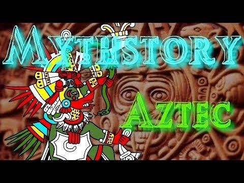 Mythstory #9 - Aztec Mythology