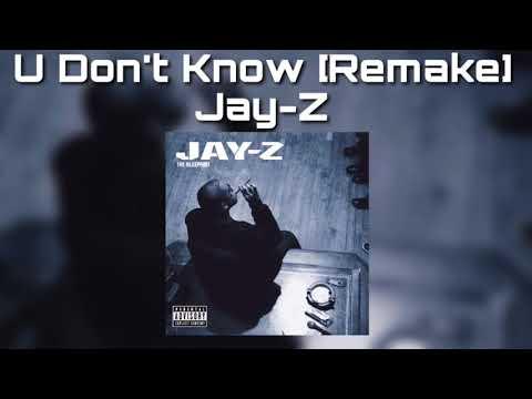 U Don't Know [Remake]