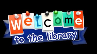 «Welcome to the library!»