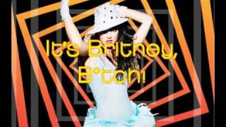Britney Spears - It&#39s Britney, Btch!