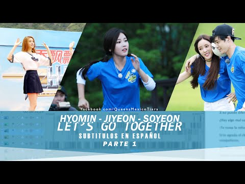 "SUBESP II T-ARA Hyomin, Soyeon, & Jiyeon - ""Let's Go Together"" Parte 1"