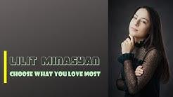 Lilit Minasyan - Choose what you love most (lyrics)
