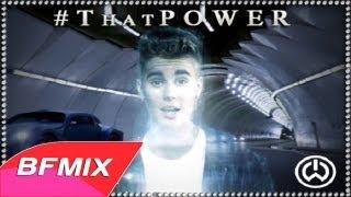 Will.i.am - #ThatPOWER (Ft. Justin Bieber) [BFMIX Remix]