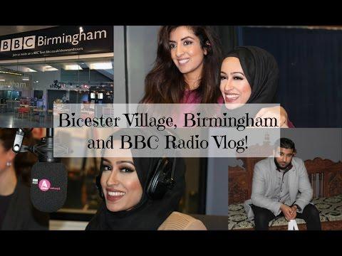 Vlog: Birmingham, BBC Radio & Bicester Village