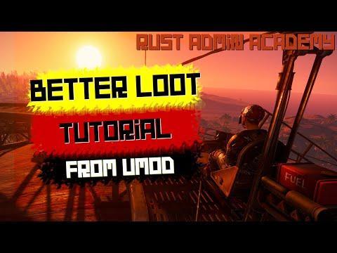 How To Use BETTERLOOT Plugin Tutorial | Rust Admin Academy | Rust Tutorial 2020