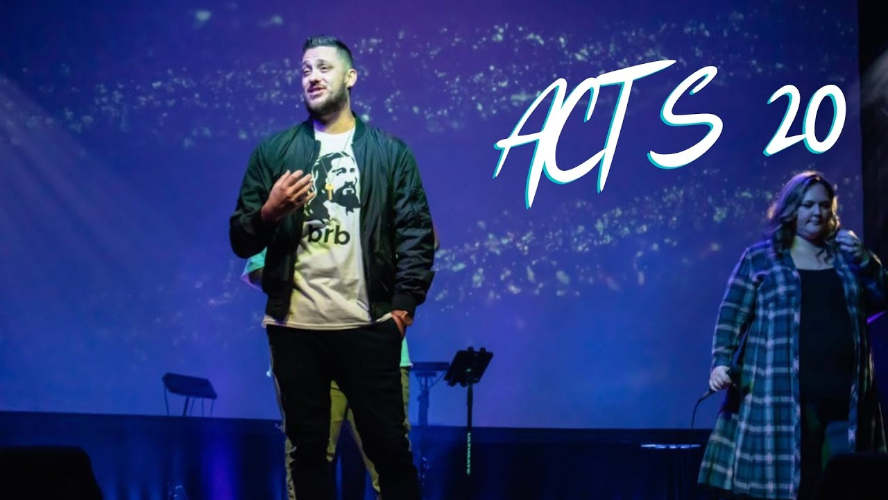 Acts 20 - You Know Me   The Bridge Church