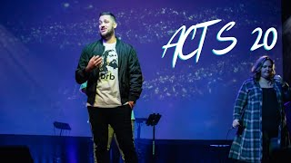 Acts 20 - You Know Me | The Bridge Church