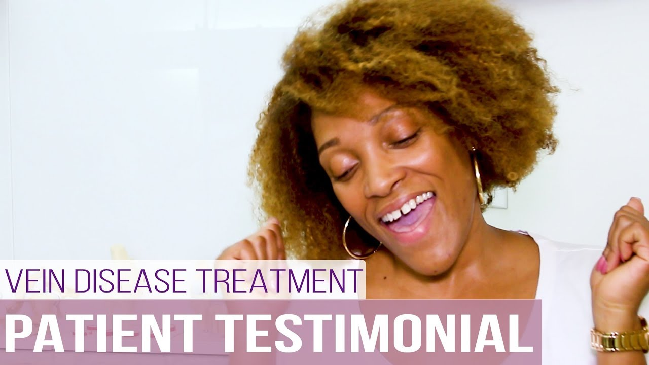 Chronic Venous Insufficiency | Patient Testimonial | Vein Treatment Center