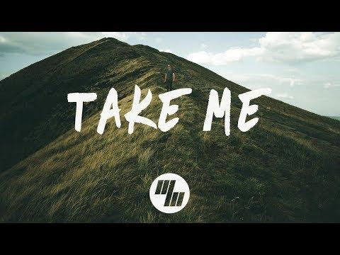 William Black - Take Me (Lyrics) Ft. RUNN, With Matte