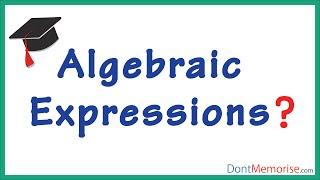 Basics of Algebraic Expressions ( GMAT / GRE / CAT )