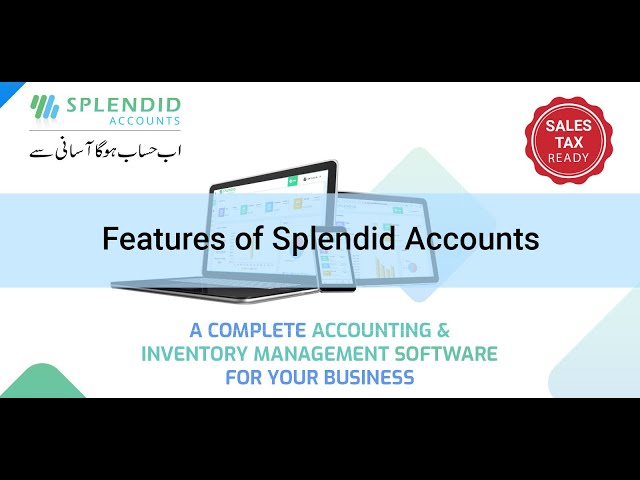 Features of Splendid Accounts