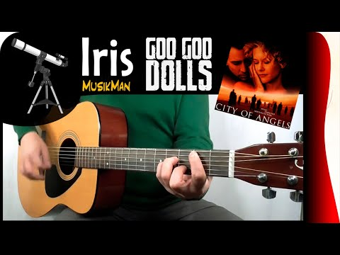 Iris 😔 - Goo Goo Dolls / MusikMan #141