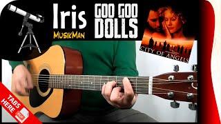 IRIS 😔 - Goo Goo Dolls / GUITAR Cover / MusikMan #145