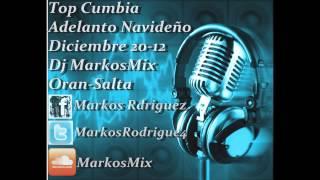 Top Cumbia Adelanto Navideño Dicembre 20-12 [MarkosMix]