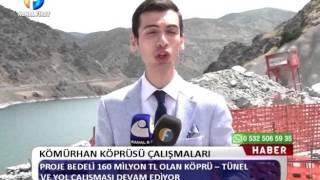 Kanal Fırat Haber - Kömürhan Köprüsü Çalışmaları