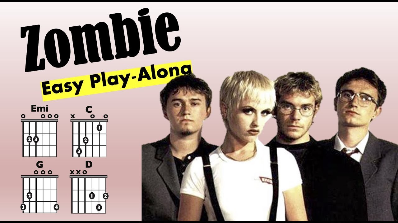 Zombie The Cranberries Chord And Lyric Play Along