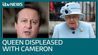 Palace 'displeasure' after Cameron and Queen conversation made public | ITV News