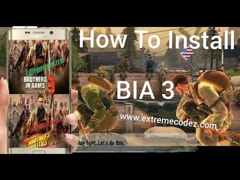 How To Install Brothers In Arms 3 BIA Sons Of War Game APK And OBB For Android